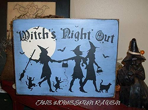 Ruskin352 Witchs Night Out Primitive HandPrinted Wood Sign Halloween Wicca Plaque