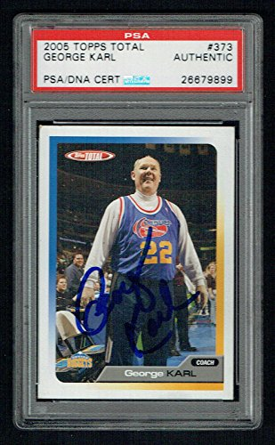George Karl #373 signed autograph 2005 Topps Total Basketball Card PSA Slabbed