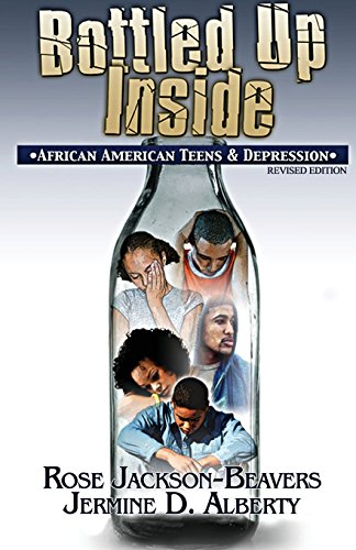 Search : Bottled Up Inside: : African American Teens and Depression