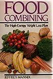 Food Combining, Jeffrey Mannix, 0809256614