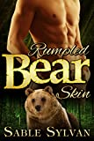 Rumpled Bear Skin: A BBW Bear Shifter Billionaire Paranormal Romance Novella (Seattle's Billionaire Bears Book 1)