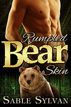 Rumpled Bear Skin: A BBW Bear Shifter Billionaire Paranormal Romance Novella (Seattle's Billionaire Bears Book 1) by [Sylvan, Sable]