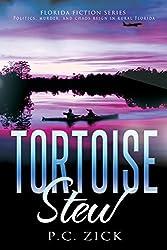 Tortoise Stew - Florida Fiction, Book 1 (Florida Fiction Series)