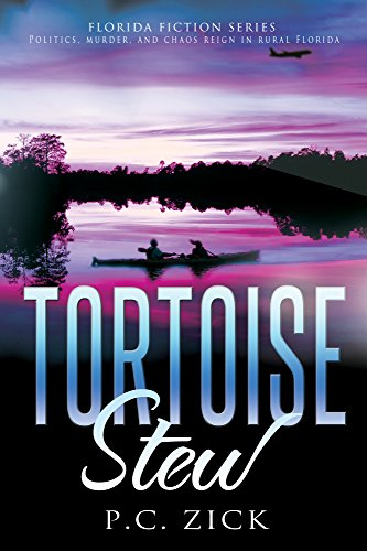 Book: Tortoise Stew - Florida Fiction, Book 1 by P.C. Zick
