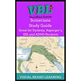 Sumerians Study Guide: Great for Visual Learners: Students with Dyslexia, ADHD, Asperger's, as well as ESL