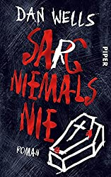 Sarg niemals nie: Roman (German Edition)