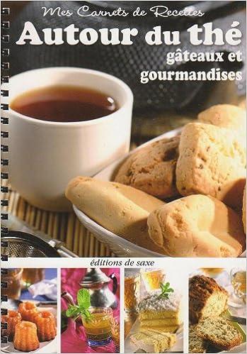Livre gratuits Autour du thé : Gâteaux et gourmandises epub, pdf