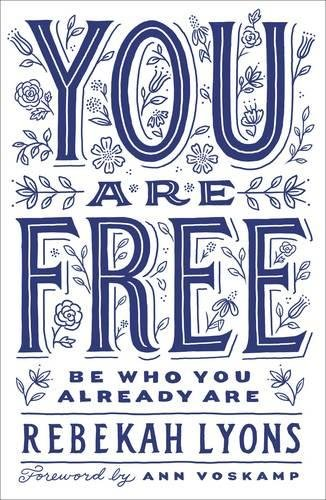 You Are Free: Be Who You Already Are