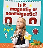 Is It Magnetic or Nonmagnetic?, Trudy L. Rising, 0778720500