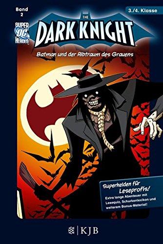 The Dark Knight: Batman und der Albtraum des Grauens: Fischer. Nur für Jungs