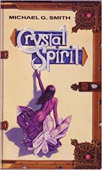 Book Crystal Spirit (Llewellyn's psi-tech series) by Michael G. Smith (1989-11-02)