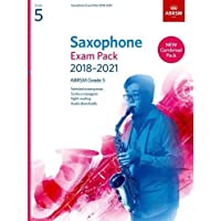 Saxophone Exam Pack 2018-2021, ABRSM Grade 5: Selected from the 2018-2021 syllabus. 2 Score & Part, Audio Downloads, Scales & Sight-Reading (ABRSM Exam Pieces)