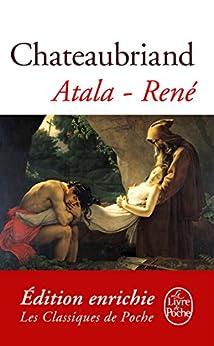 Atala, René (Classiques t. 21030) (French Edition) by [Chateaubriand (de), François-René]