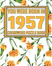 Crossword Puzzle Book: You Were Born In 1957: Large Print Crossword Puzzle Book For Adults & Seniors