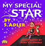 """Children's book:""""MY SPECIAL STAR"""": Bedtime story-values-beginner readers learning-Funny book-Rhymes-read along-preschool/ Toddler picture book-series-fantasy ... Beginner Readers bedtime story Books 18)"""