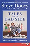 Tales from the Dad Side, Steve Doocy, 0061668192