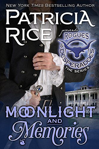 Moonlight and Memories: Rogues and Desperadoes #2