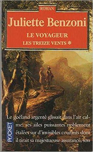 Amazon Fr Le Voyageur Tome 1 Les Treize Vents