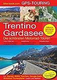 Trentino / Gardasee GPS-Touring: Die schönsten Motorrad-Touren