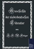 Geschichte der Niederdeutschen Literatur, Kr&uuml and H k ger, 3867416125