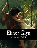 img - for Elinor Glyn, Volume ONE book / textbook / text book