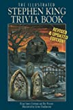 The Illustrated Stephen King Trivia Book (Revised Edition), Brian James Freeman and Bev Vincent, 1587673150