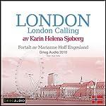 Reiseskildring - London [Travelogue - London]: London Calling | Karin Helena Sjøberg