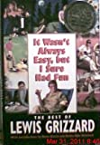 It Wasn't Always Easy, but I Sure Had Fun, Lewis Grizzard, 0679438319