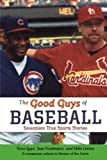 The Good Guys of Baseball, Terry Egan, 0689833180