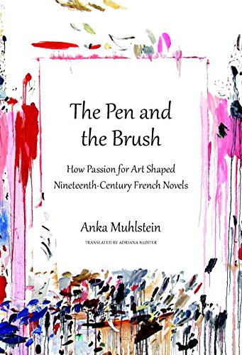 The Pen and the Brush: How Passion for Art Shaped Nineteenth-Century French Novels