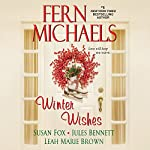 Winter Wishes | Fern Michaels,Susan Fox,Jules Bennett,Leah Marie Brown