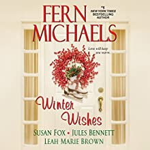 Winter Wishes Audiobook by Fern Michaels, Susan Fox, Jules Bennett, Leah Marie Brown Narrated by Amy McFadden