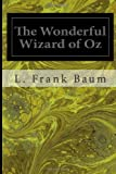 The Wonderful Wizard of Oz, L. Frank Baum, 1495950603
