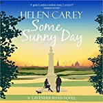 Some Sunny Day: Lavender Road, Book 2   Helen Carey