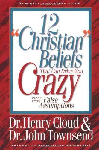 12-christian-beliefs-that-can-drive-you-crazy