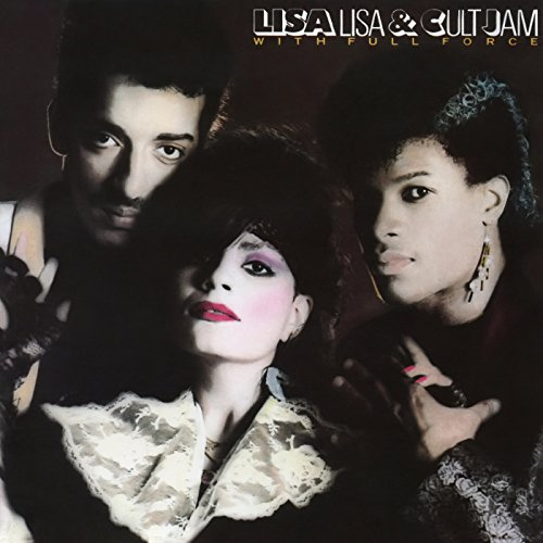 Lisa Lisa and Cult Jam with Full Force (Expanded Edition) (Lisa Lisa & Cult Jam With Full Force)