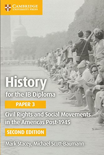 (Civil Rights and Social Movements in the Americas Post-1945 (IB Diploma))