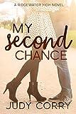 My Second Chance: A Best Friend's Brother Sweet Romance (Ridgewater High Romance Book 4)