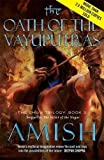 The Oath of the Vayuputras: The Shiva Trilogy Book 3