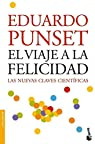 El viaje a la felicidad par Punset