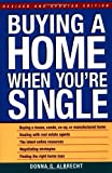 Buying a Home When You're Single, Donna G. Albrecht, 0471392413