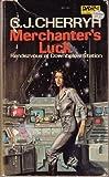 Merchanter's Luck (Alliance-Union Universe)