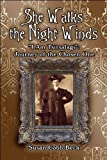 She Walks the Night Winds, Susan Cobb Beck, 1607493756