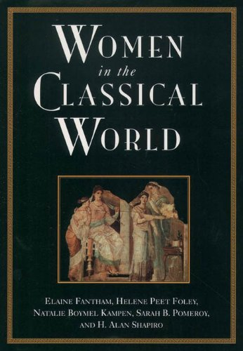 Women in the Classical World: Image and Text (Image Womens)