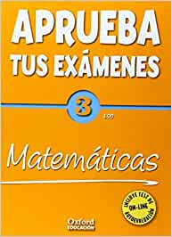 Aprueba tus Exámenes: Matemáticas 3º ESO Pack: Cuaderno