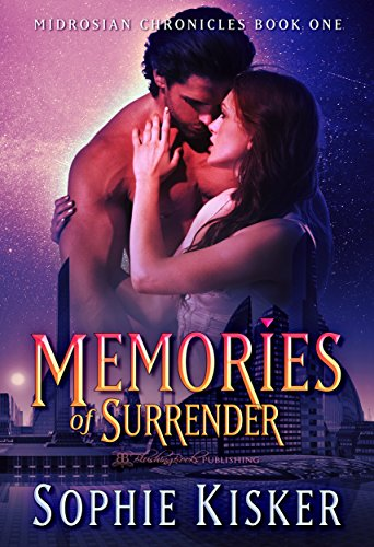 Memories of Surrender (Midrosian Chronicles Book 1)
