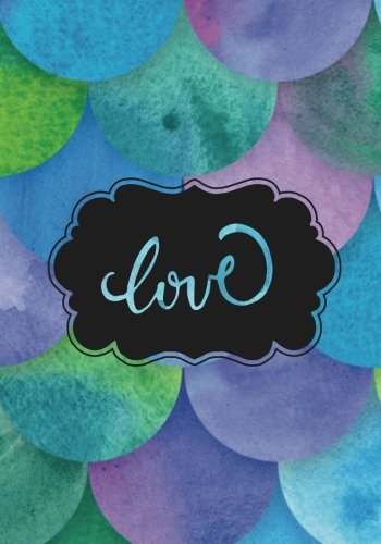 Love Gratitude Journal: Daily Prompts for Grateful Writing & Blank Pages for Doodles, Creative Thoughts & Ideas : 7 x 10 Book for Home Schooling, Personal Mindfulness Diary for Teens, Girls & Boys