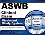 ASWB Clinical Exam Flashcard Study System: ASWB Test Practice Questions & Review for the Association of Social Work Boards Exam (2011)