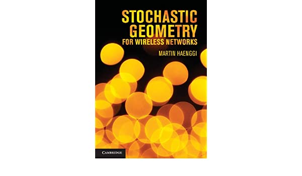 Stochastic geometry for wireless networks martin haenggi ebook stochastic geometry for wireless networks martin haenggi ebook amazon fandeluxe Image collections