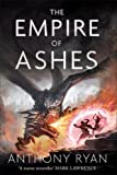 The Empire of Ashes: Book Three of Draconis Memoria (The Draconis Memoria)